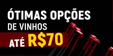 Vinhos até R$ 70,00