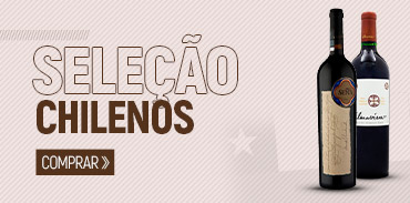 Vinho Chilenos